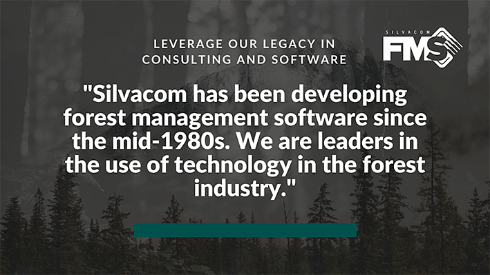 Silvacom has been developing forest management software since the mid-1980s.