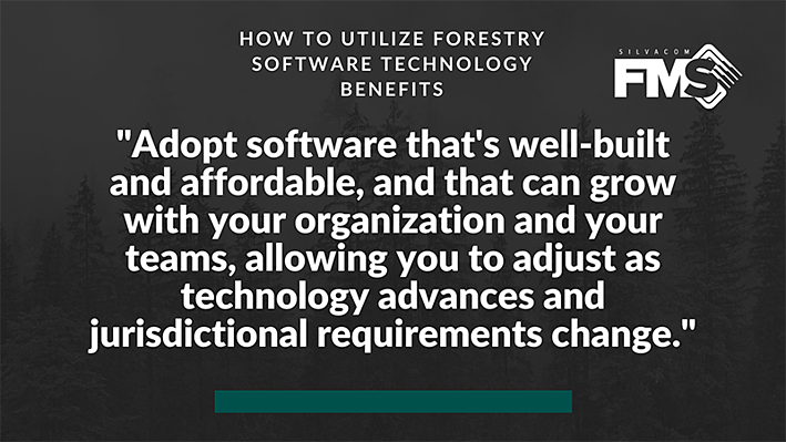 There's no better way to bring your data and your teams together while ensuring you're meeting your organizational goals and jurisdictional requirements than by adopting leading cloud-based forestry software from a vendor with an expert customer support team.