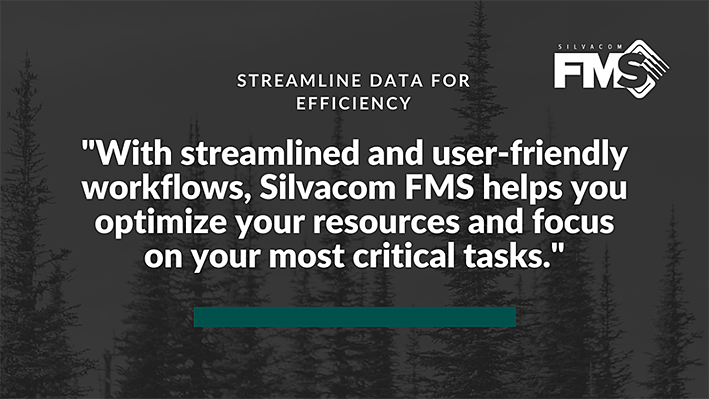 With streamlined and user-friendly workflows, Silvacom FMS helps you optimize your resources and focus on your most critical tasks.